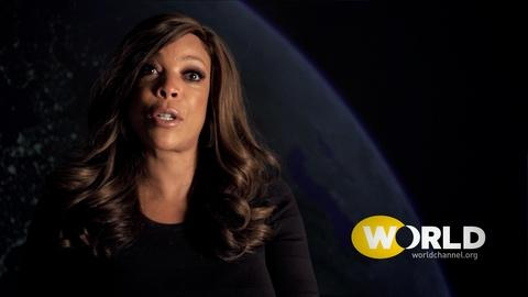 World Channel -- YOUR VOICE, YOUR STORY: Wendy Williams