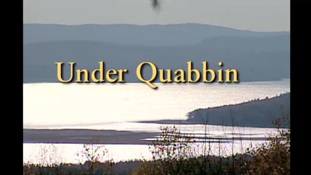 Under Quabbin Wgby Documentaries Pbs