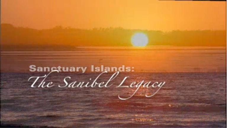 Untold Stories: Sanctuary Islands: The Sanibel Legacy