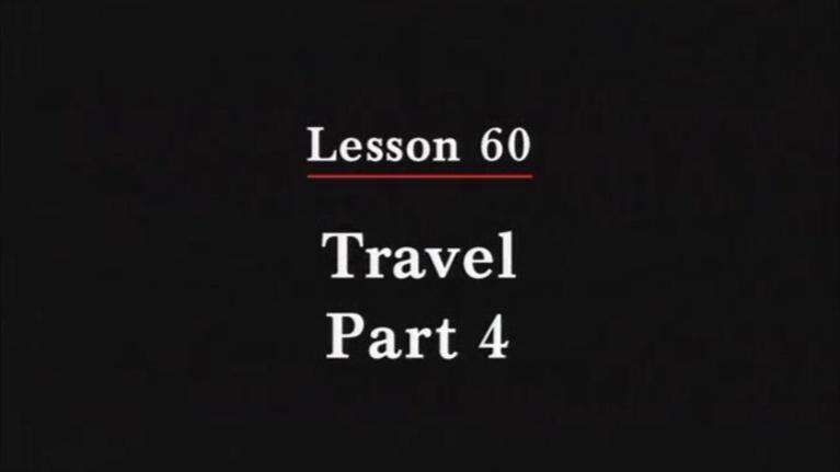 Irasshai: Travel Part 4
