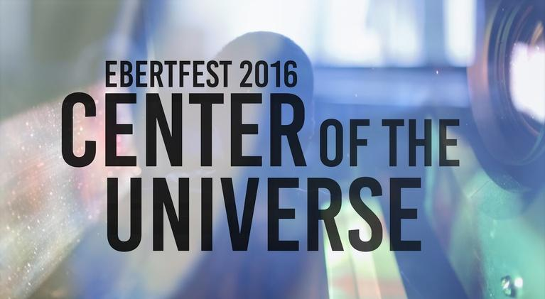 WILL Documentaries: Ebertfest 2016: Center of the Universe