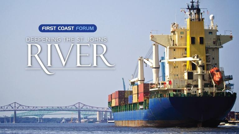 First Coast Forum: First Coast Forum - Deepening the St. Johns River