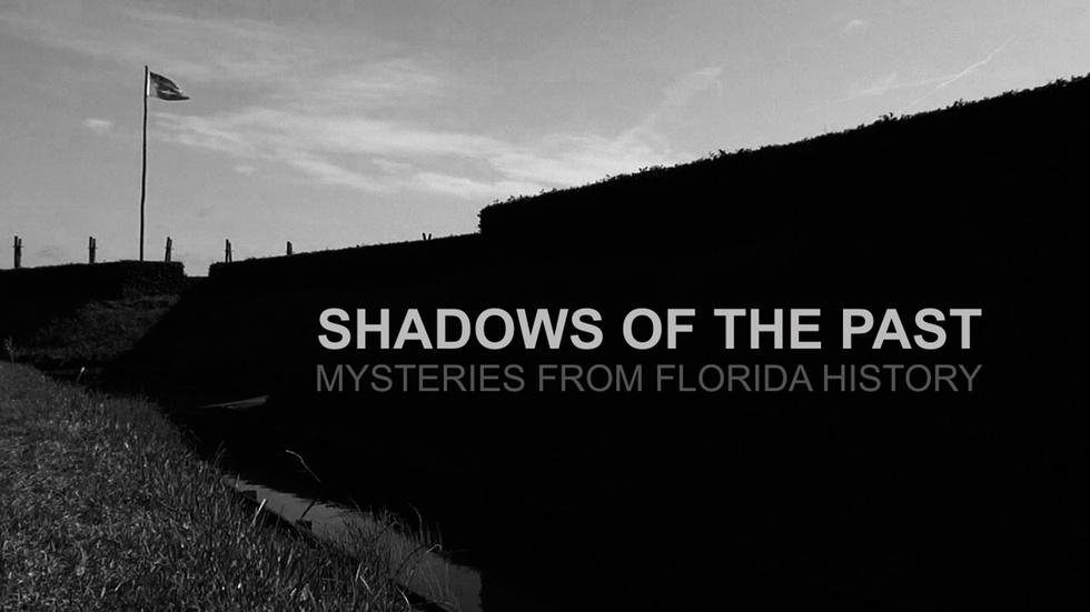 Shadows of the Past: Mysteries from Florida History image