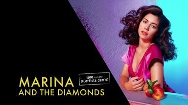 Live from the Artists Den: Marina And The Diamonds Preview