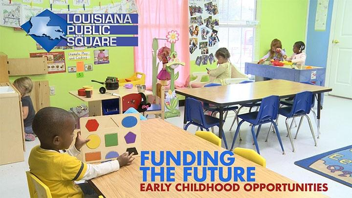 Louisiana Public Square - Funding the Future