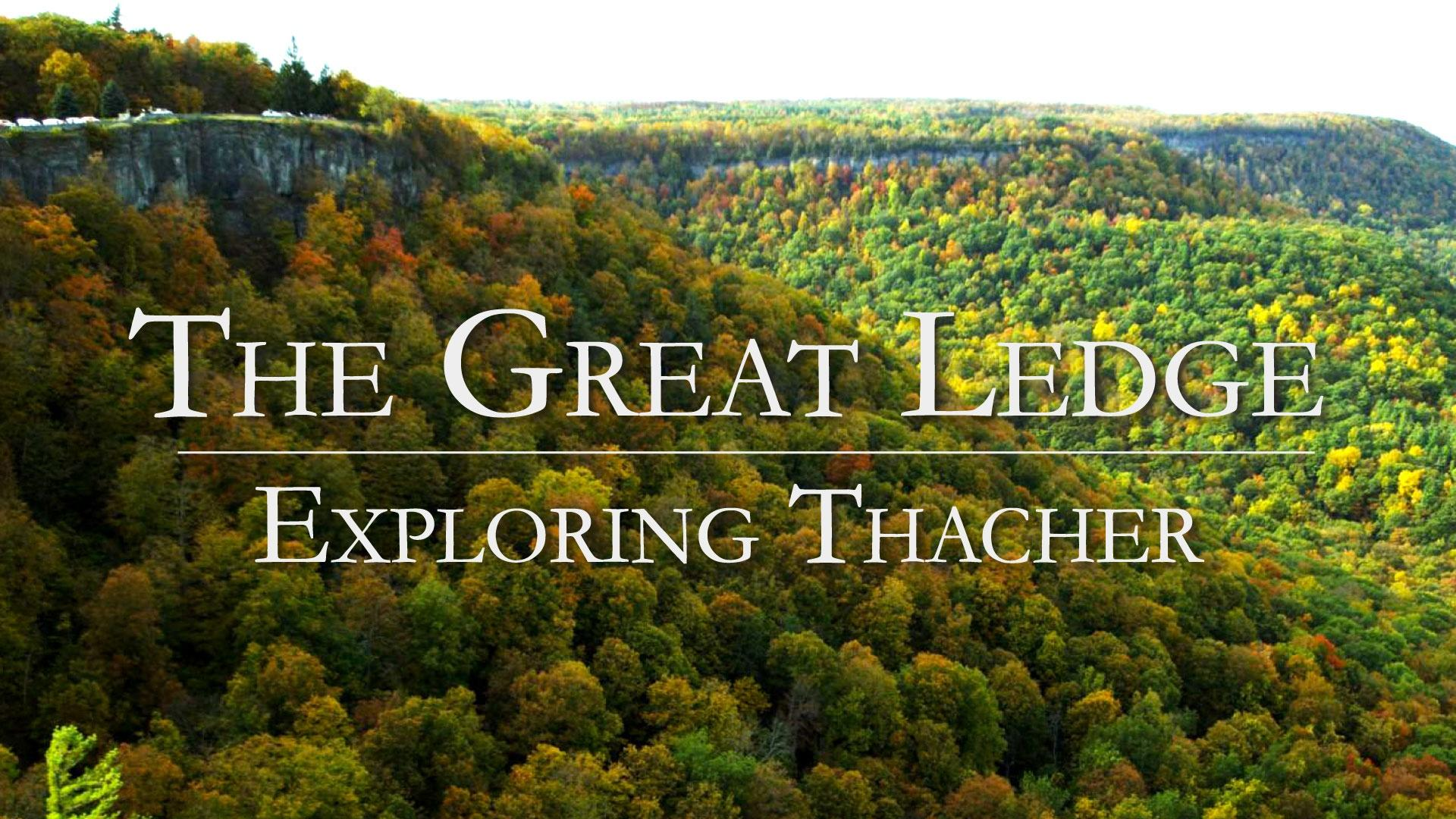 The Great Ledge: Exploring Thacher