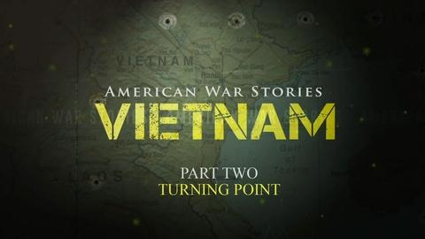 Maryland Public Television -- American War Stories: Vietnam - Part 2