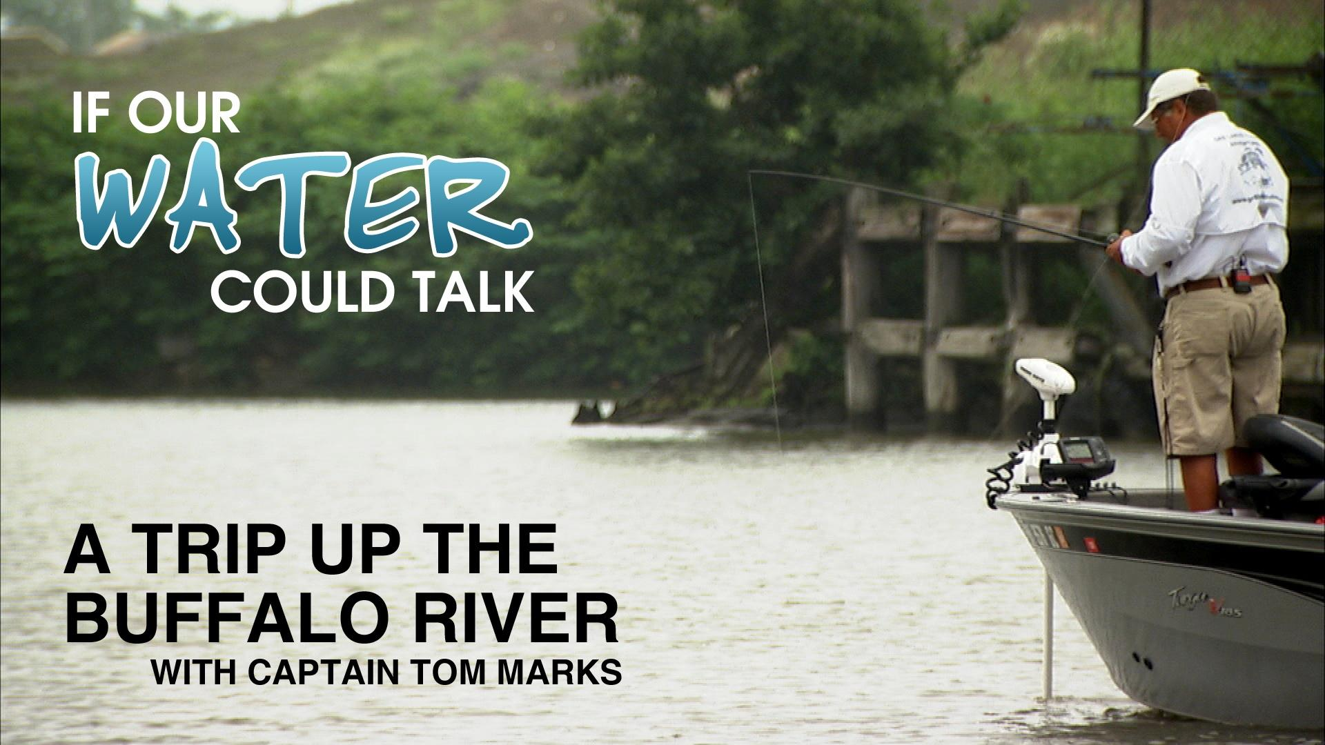 A Trip Up the Buffalo River with Captain Tom Marks