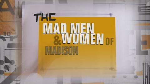 The Real Mad Men & Women of Madison Avenue Preview