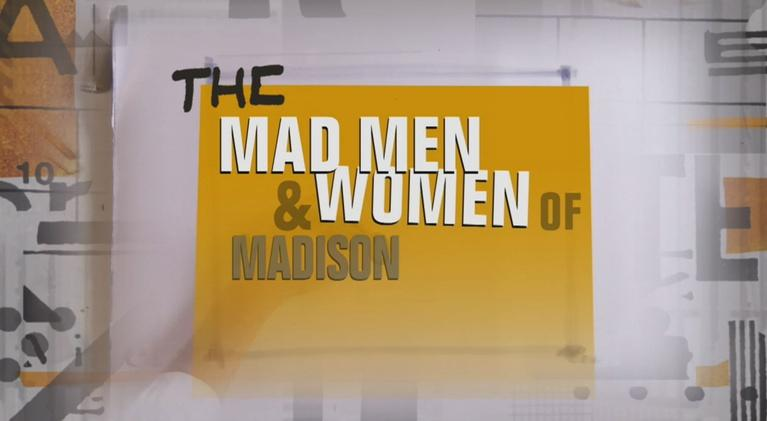 The Real Mad Men and Women of Madison Avenue: The Real Mad Men and Women of Madison Avenue