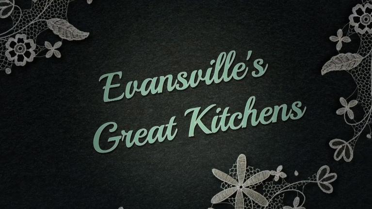 Evansville's Great Kitchens: Dream Homes