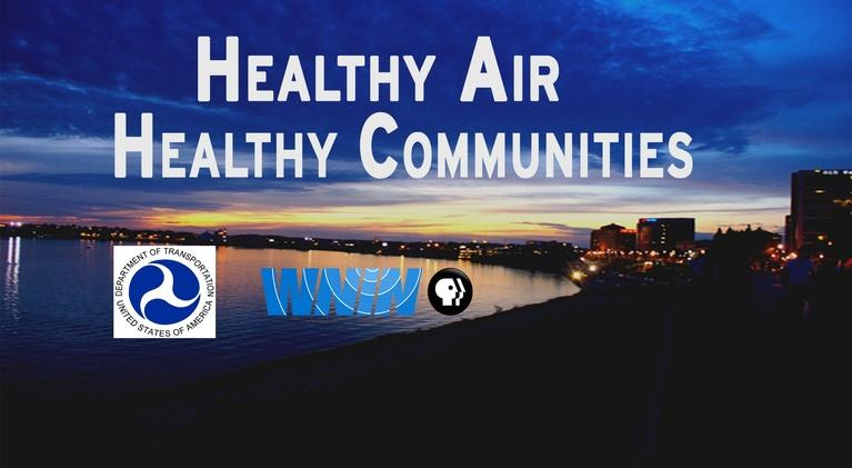 Healthy Air: Healthy Communities: Series Finale/A Look Back