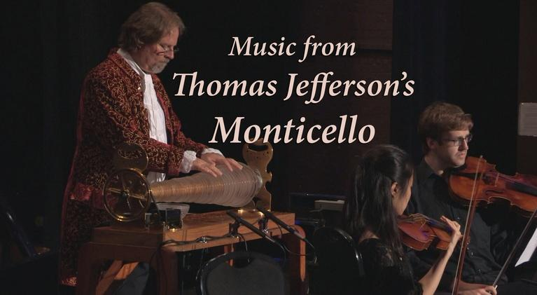 WNIN Music Specials: Music from Thomas Jefferson's Monticello