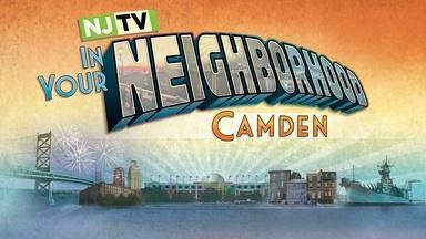 In Your Neighborhood: Camden
