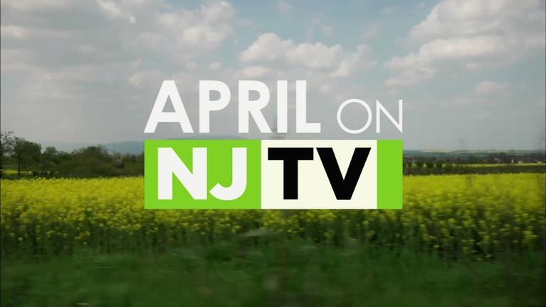 NJTV Previews: April Highlights 2017