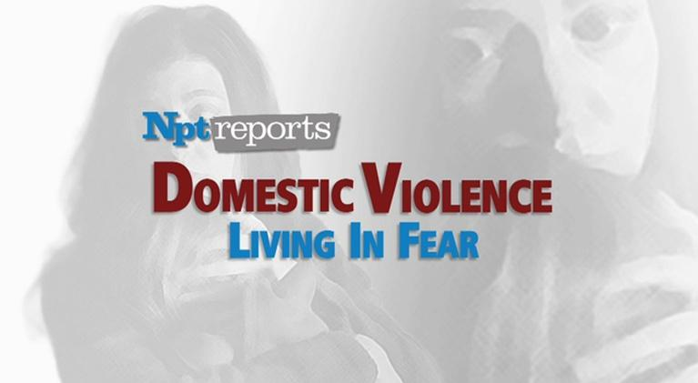 NPT Reports Domestic Violence: Domestic Violence   NPT Reports