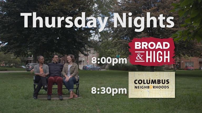 WOSU Presents: Broad & High and Columbus Neighborhoods Thursdays on WOSU TV