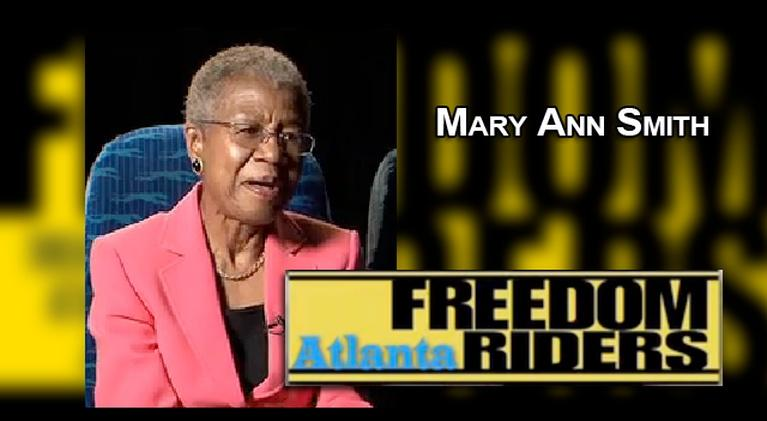 Atlanta Freedom Riders: Freedom Riders - Mary Ann Smith