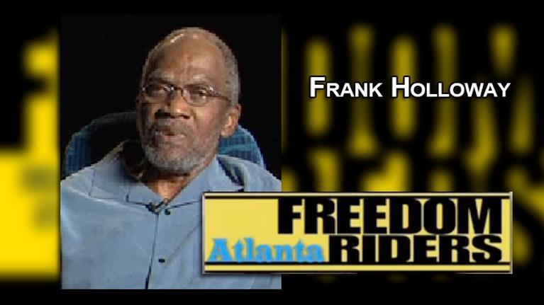Atlanta Freedom Riders: freedom Riders - Frank Holloway