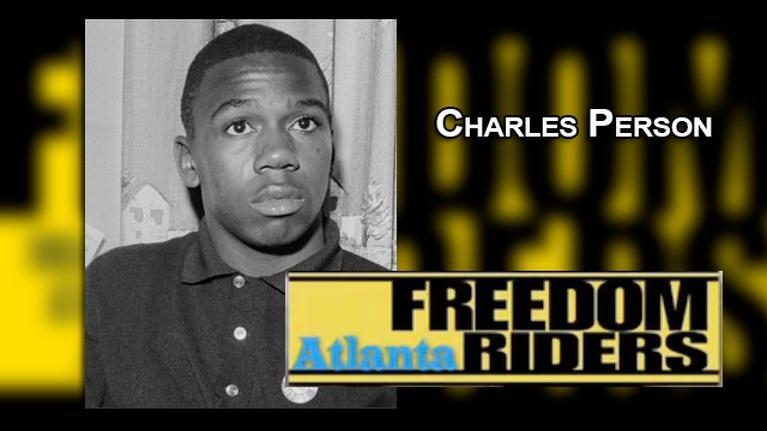 Atlanta Freedom Riders: Freedom Riders - Charles Person