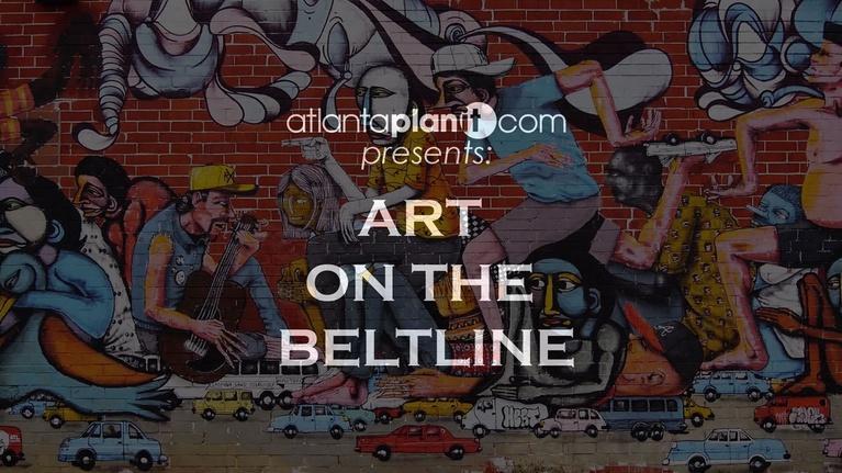 Atlanta PlanIt: Art on the Atlanta BeltLine