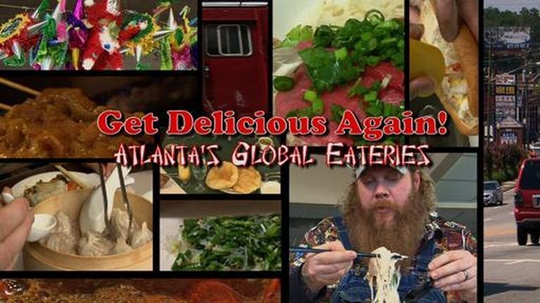 Get Delicious: Get Delicious Again! Atlanta's Global Eateries