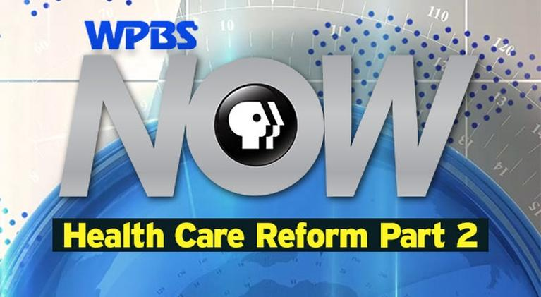 "WPBS Presents: WPBS NOW ""Health Care Reform, Part 2: Consumers & Insurance"""