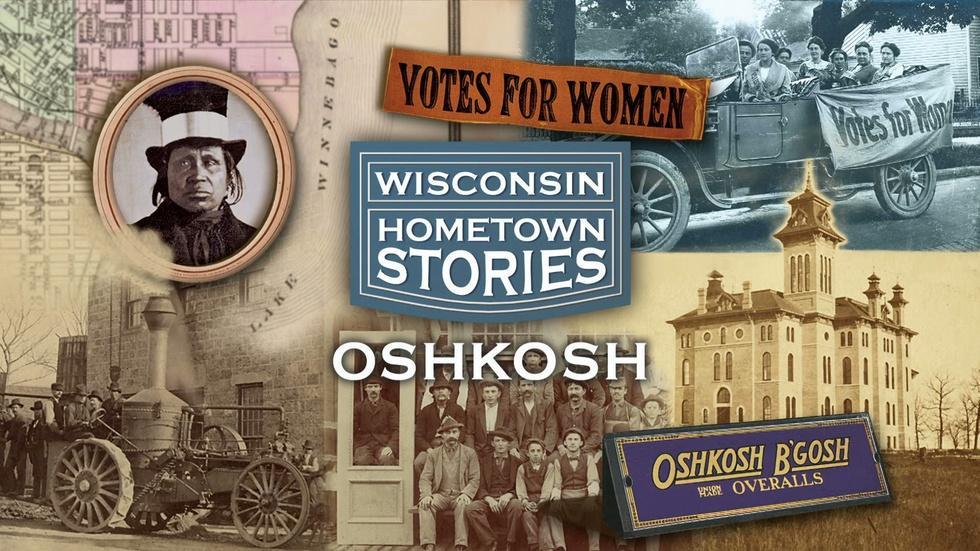 Wisconsin Hometown Stories: Oshkosh image