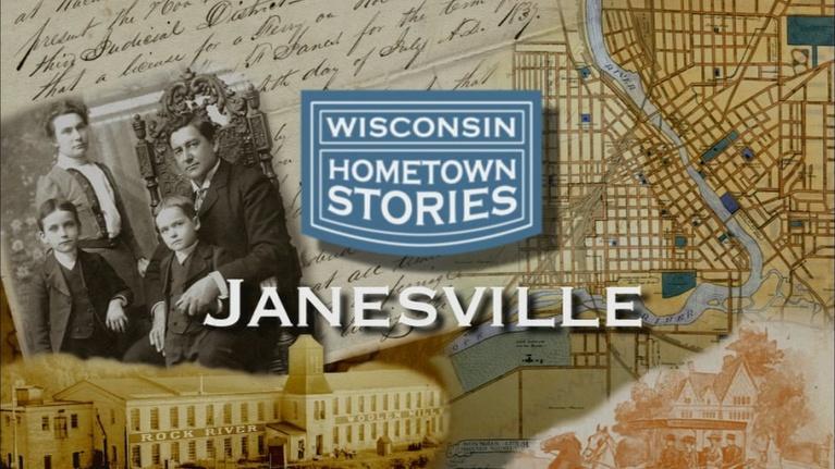 Wisconsin Hometown Stories: Wisconsin Hometown Stories: Janesville