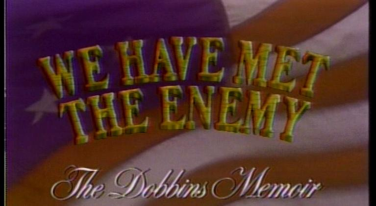WQLN Local Productions from the 1980's: We Have Met the Enemy: The Dobbins Memoir