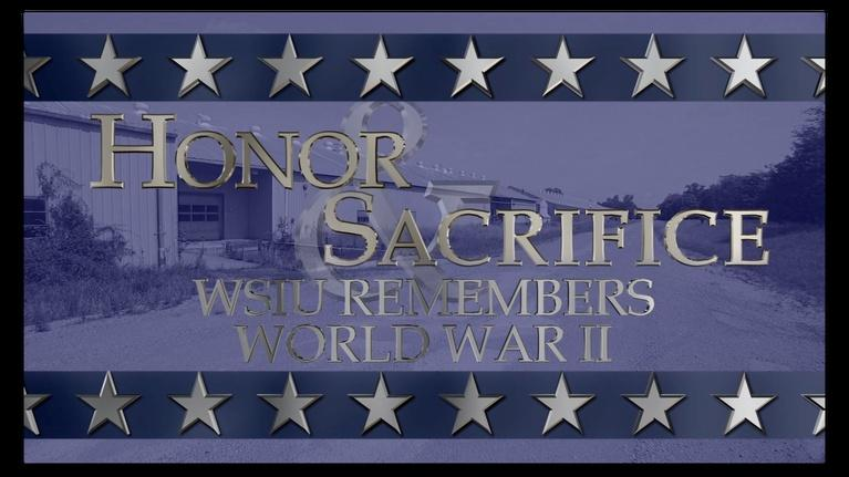 Honor & Sacrifice: WSIU Remembers World War II: Illinois Ordnance Plant
