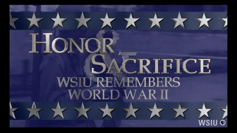 Honor & Sacrifice: WSIU Remembers World War II: Yorktown Memories