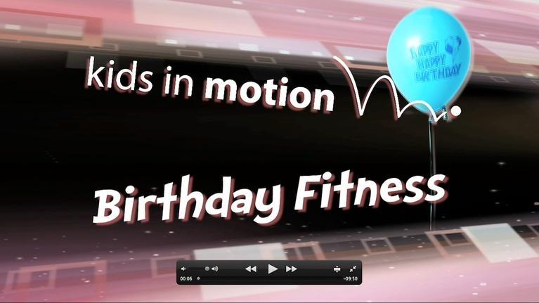 Kids In Motion: Birthday   Grades K-5