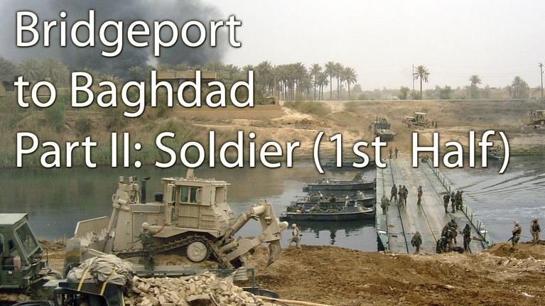 Bridgeport to Baghdad: West Virginia's 459th at Home and at War: Bridgeport to Baghdad: Part II, Soldier: Part 1