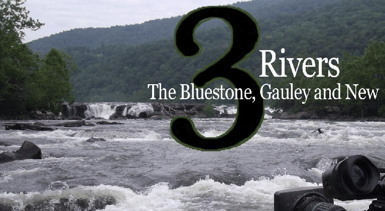 3 Rivers:The Bluestone, Gauley and New: 3 Rivers:The Bluestone, Gauley and New