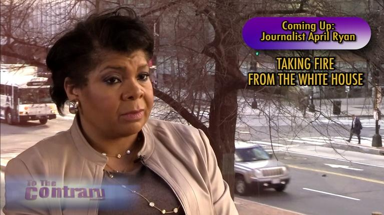 To The Contrary: Women Thought Leaders: April Ryan