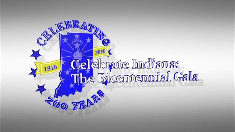 WTIU Specials: Celebrate Indiana: The Bicentennial Gala