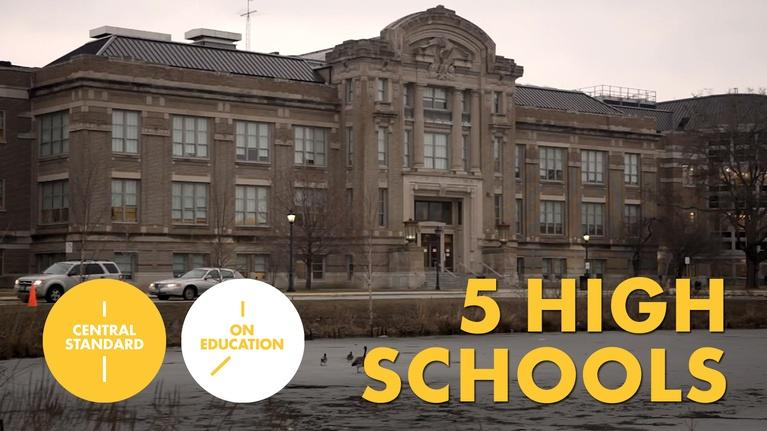 Central Standard: On Education: 5 High Schools