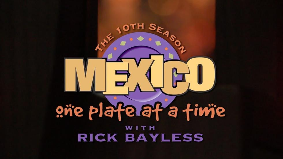 MEXICO: One Plate at a Time, Season 10 | Preview image
