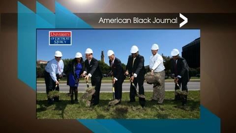 American Black Journal -- U of D Mercy Campus and Community Revitalization