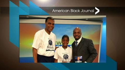 American Black Journal -- B.A.L.L. Foundation Basketball Camp