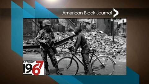 American Black Journal -- Detroit 1967 Project / Franklin-Wright Settlements, Inc.