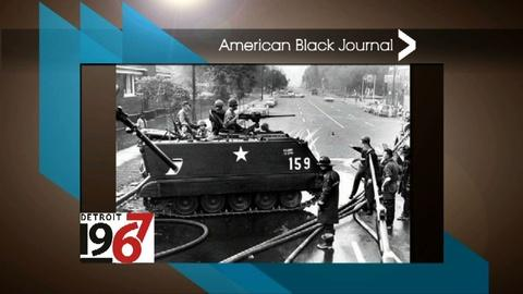 American Black Journal -- Detroit 1967 Project