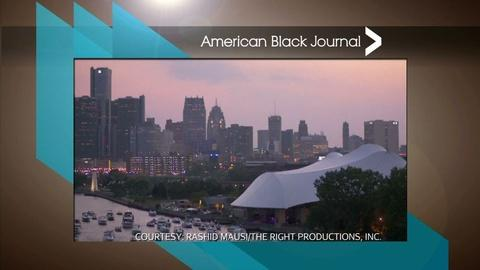 American Black Journal -- Voting Rights Act 50th Anniversary / Chene Park turns 30