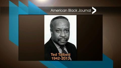 American Black Journal -- Ted Talbert Black Film Festival Scholarships