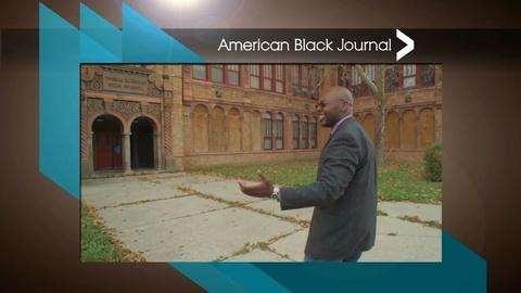American Black Journal -- RE: Dream – Story of Andre Watson