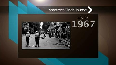 American Black Journal -- On This Day Detroit – 7/17/16
