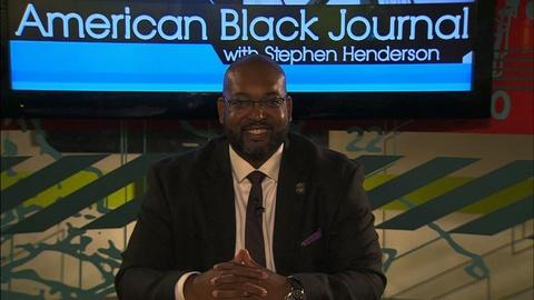 American Black Journal -- The HistoryMakers / Don Davis Legacy Foundation