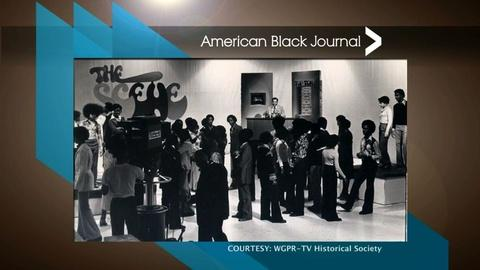 American Black Journal -- WGPR-TV Museum / Young Fathers Standing United