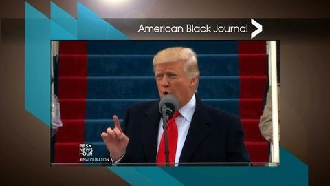 American Black Journal -- Reactions to Trump's First Week / Closing of Schools